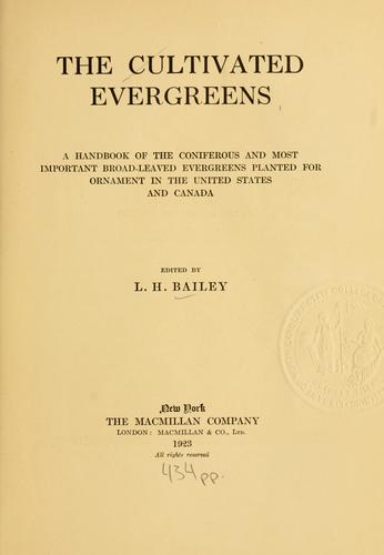 The cultivated evergreens