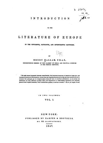 Introduction to the literature of Europe in the fifteenth, sixteenth and seventeenth centuries