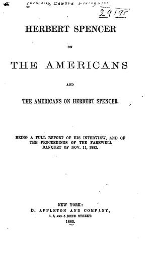 Download Herbert Spencer on the Americans and the Americans on Herbert Spencer