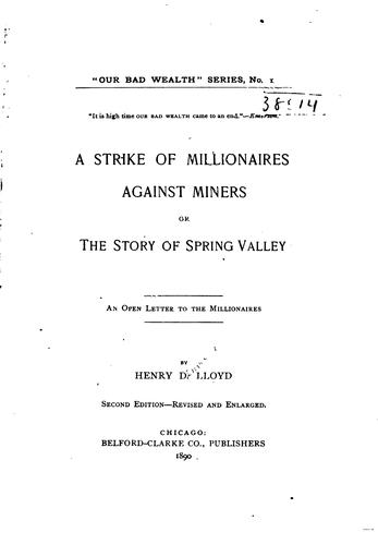 A strike of millionaires against miners