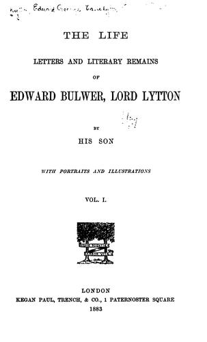 Download The life, letters and literary remains of Edward Bulwer, Lord Lytton.