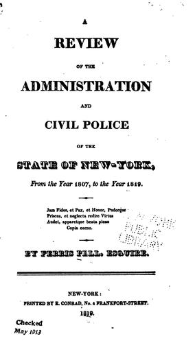 A review of the administration and civil police of the state of New-York
