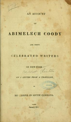 An account of Abimelech Coody and other celebrated writers of New-York.
