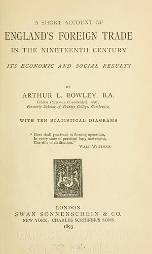 A short account of England's foreign trade in the nineteenth century