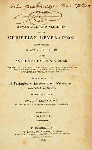Download The advantage and necessity of the Christian revelation