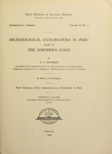 Archaeological explorations in Peru.