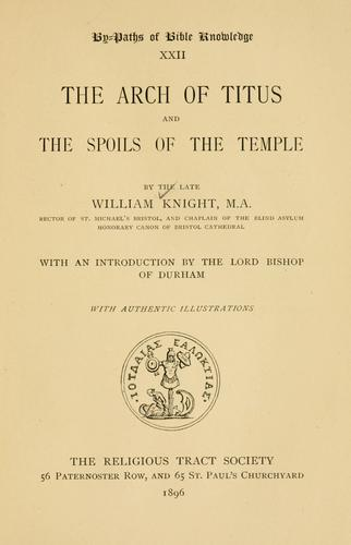 Download The arch of Titus and the spoils of the temple …