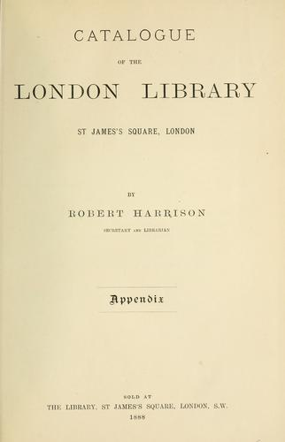 Download Catalogue of the London Library, St. James's Square, London.