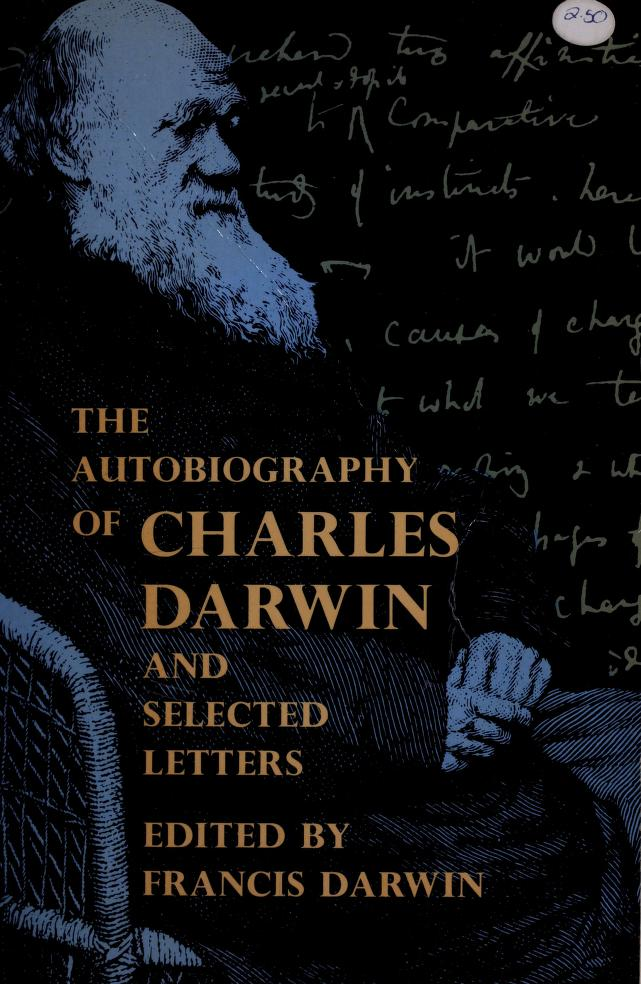 Autobiography and selected letters by Charles Darwin