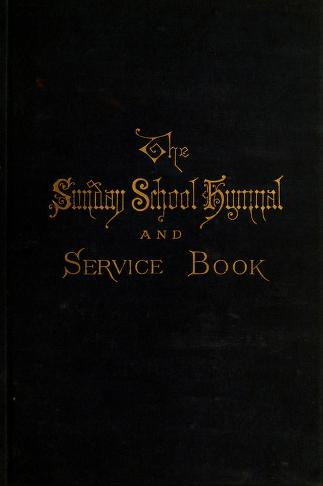 Cover of: Sunday-school hymnal and service-book by Charles L. Hutchins