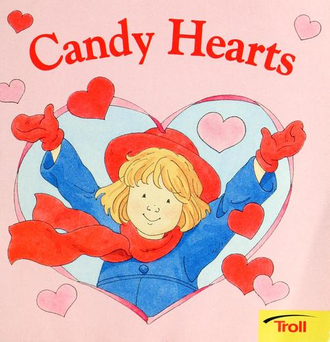Candy hearts by Rita Walsh