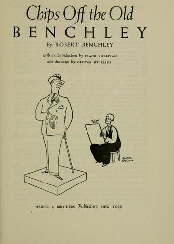 Chips off the old Benchley by Benchley, Robert