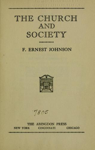 The church and society by Frederick Ernest Johnson