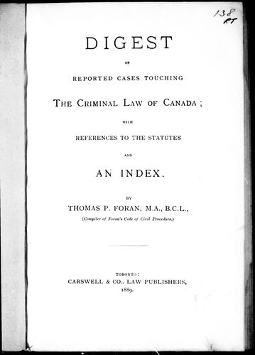 Digest of reported cases touching the criminal law of Canada by