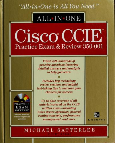 Cisco CCIE practice exam & review 350-001 by Michael Satterlee