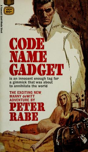 Code name, gadget by Peter Rabe
