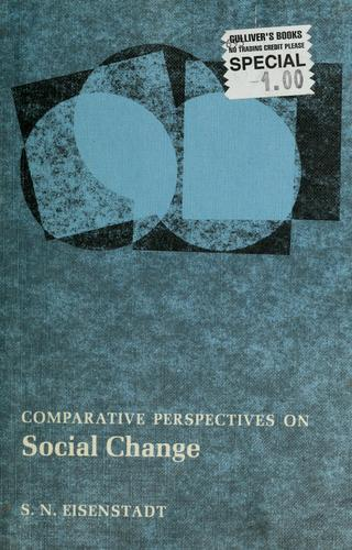 Comparative perspectives on social change by S. N. Eisenstadt