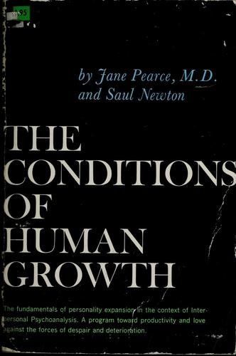The conditions of human growth by Pearce, Jane