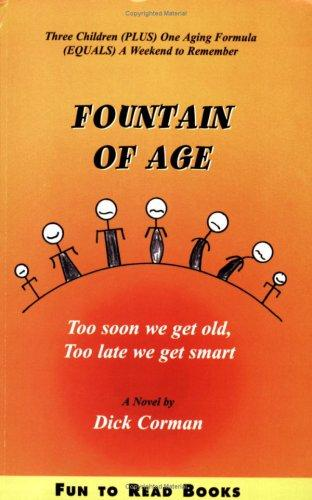 Fountain Of Age by Dick Corman