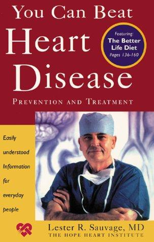 You Can Beat Heart Disease  by Kathryn D. Barker, Warren A. Berry, Jerry Gladstone