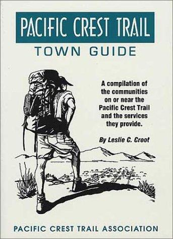 Pacific Crest Trail Town Guide