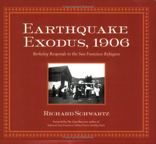 Earthquake Exodus, 1906 by Richard Schwartz