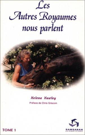 Les Autres Royaumes nous parlent, Tome 1# by Helena Hawley