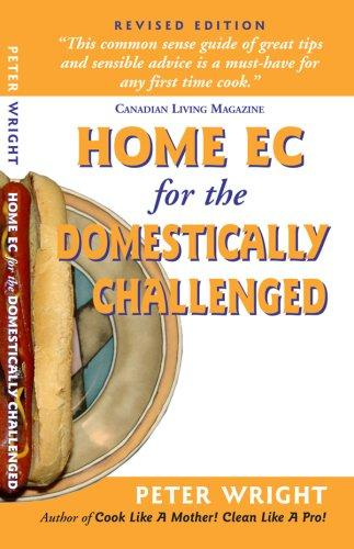 Home Ec for the Domestically Challenged by Peter Wright