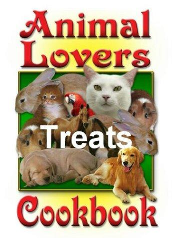 The Animal Lover's Treats Cookbook by Deborah R. Dolen