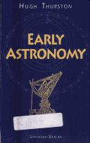 Early astronomy by Hugh Thurston