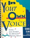 In your own voice by Bernard Selling