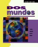 Dos mundos by Tracy D. Terrell, Magdalena Andrade, Jeanne Egasse, Elias Migue Munoz