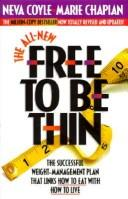 The all-new free to be thin by Neva Coyle