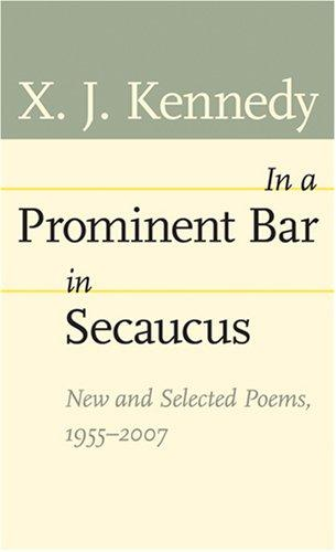 In a Prominent Bar in Secaucus by X. J. Kennedy
