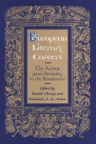European literary careers by edited by Patrick Cheney and Frederick A. de Armas.