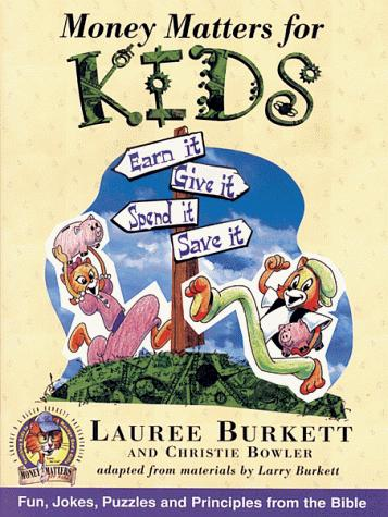 Money matters for kids by Lauree Burkett