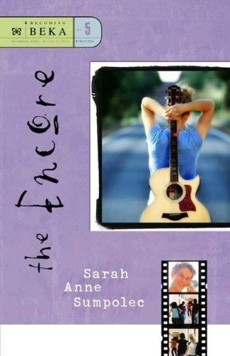 The Encore by Sarah Sumpolec