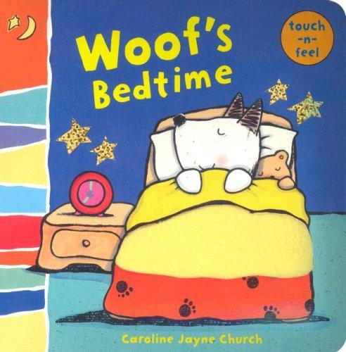 Woof's Bedtime by Caroline Jayne Church
