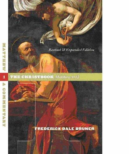 Matthew 1-12: The Christbook by Bruner, Frederick Dale