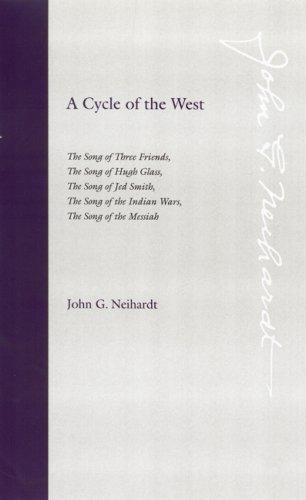 A cycle of the West by John Gneisenau Neihardt