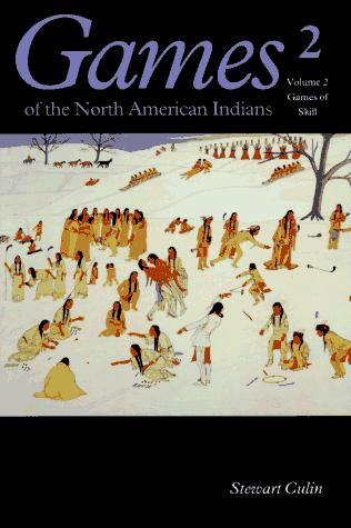Image 0 of Games of the North American Indians, Vol. 2: Games of Skill