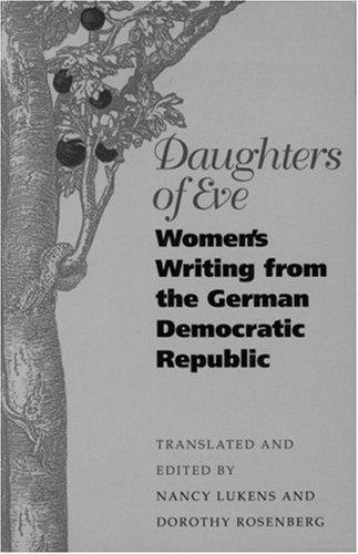 Daughters of Eve by translated and edited by Nancy Lukens and Dorothy Rosenberg.
