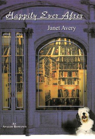 Happily ever after by Janet Avery