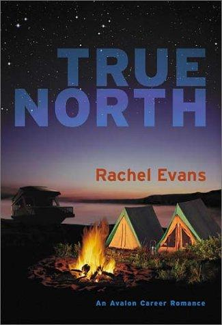 True north by Rachel Evans