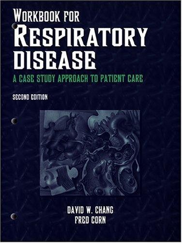 Workbook for Respiratory Disease by David W. Chang