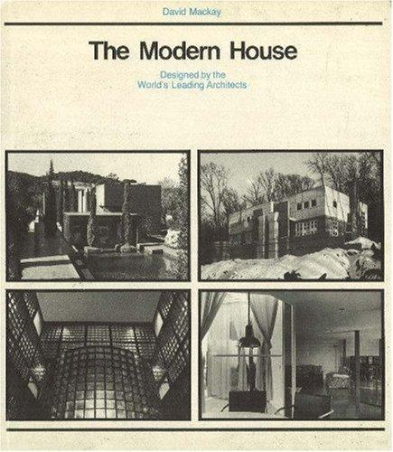 The modern house by Mackay, David