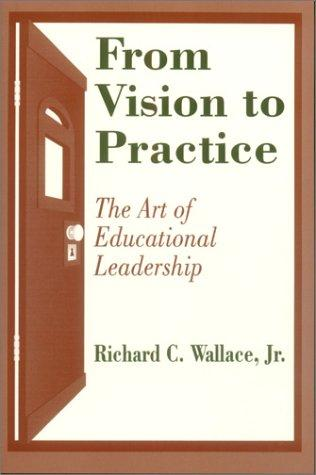 From Vision to Practice