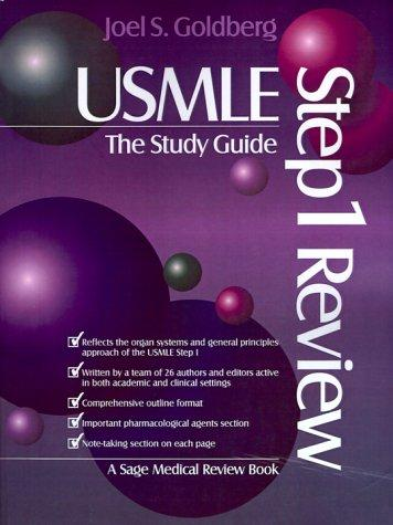 USMLE Step 1 Review: The Study Guide (USMLE: Step 1 Review Series) by Joel Goldberg
