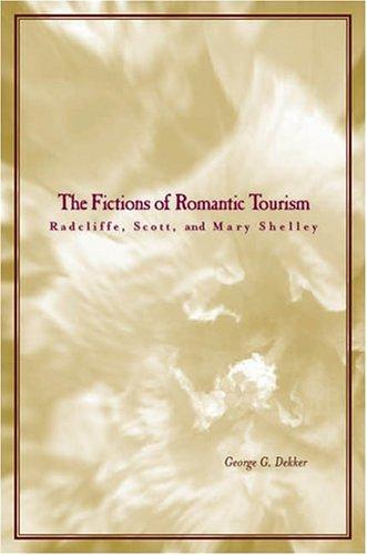 The Fictions of Romantic Tourism