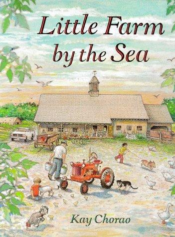Little farm by the sea by Kay Chorao